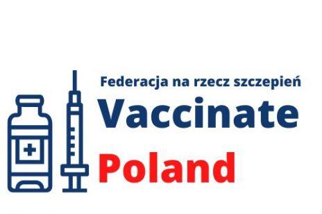 Federacja na rzecz Szczepień COVID-19: Vaccinate Poland Zaszczep się Polsko!