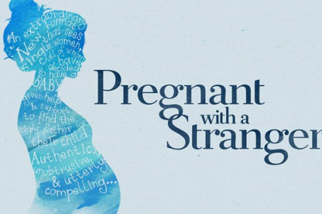 Pregnant with a stranger