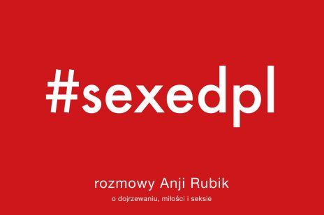 książka Anji Rubik #sexedpl