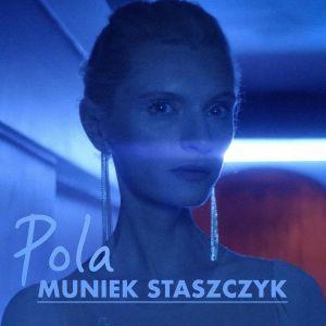 """""""Pola"""" nowy singiel Muńka Staszczyka z Agatą Buzek"""