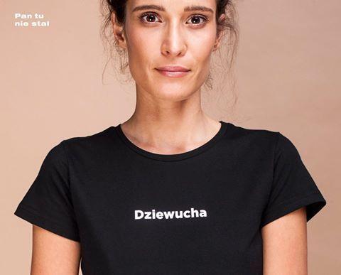 Koszulka Dziewucha Pan Tu Nie Stał Podzieliła Internet